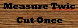 measure_twic_cut_once_goof_last_word